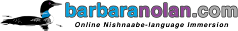 barbaranolan.com | Online Nishnaabe-language Immersion